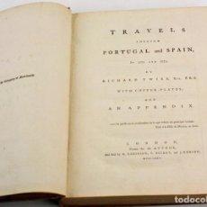Libros antiguos: TRAVELS THROUGH PORTUGAL AND SPAIN IN 1772 AND 1773, R. TWISS, 1775, CON 6 GRABADOS, FALTA EL MAPA.. Lote 159479050