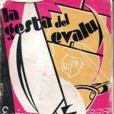 Libros antiguos: ENRIQUE BLANCO : LA GESTA DEL EVALU (MONTESÓ, 1931). Lote 159530438