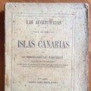 Libros antiguos: BENIGNO CARBALLO WANGÜEMERT : LAS AFORTUNADAS, VIAJE DESCRIPTIVO A LAS ISLAS CANARIAS (1862). Lote 160239950