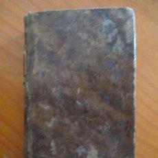 Libros antiguos: VIAGE DE ESPAÑA, FRANCIA E ITALIA. DON NICOLAS DE LA CRUZ. TOMO TERCERO. MADRID 1807. VIAGE DE CRUZ. Lote 160674774