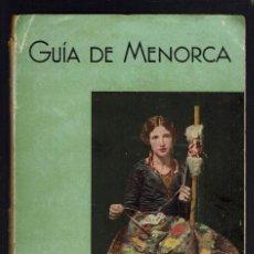 Libros antiguos: GUÍA DE MENORCA, POR R. V. PONS Y J. VICTORY. AÑO 1932. (MENORCA.1.3). Lote 160830862