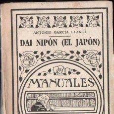 Libros antiguos: GARCÍA LLANSÓ : DAI NIPON - EL JAPON (GALLACH, S.F.). Lote 161931506
