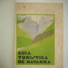Libros antiguos: GUÍA TURÍSTICA DE NAVARRA. - [AYUNTAMIENTO DE PAMPLONA.] 1929.. Lote 123263127