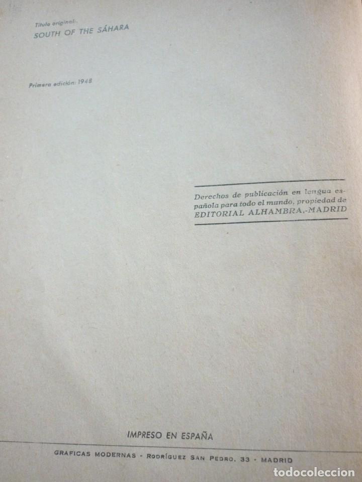 Libros antiguos: AL SUR DEL SAHARA. ATTILIO GATTI - Foto 4 - 163599442