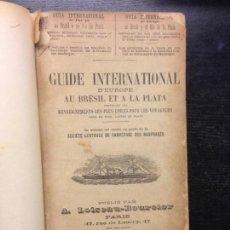Livres anciens: GUIDE INTERNATIONAL D'EUROPE AU BRESIL ET A LA PLATA, LOISEAU-BOURCIER, A., 1889. Lote 163771946