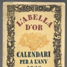 Libros antiguos: L'ABELLA D'OR, CALENDARI PER A L'ANY 1926 BARCELONA. OBSEQUI DE ALFONS RASPALL. Lote 163805214