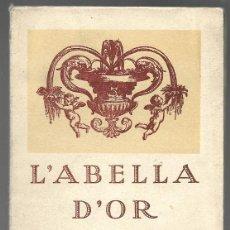 Libros antiguos: L'ABELLA D'OR A MANRESA 1930, OBSEQUI DE R. CASALS CARDONA. Lote 163805274