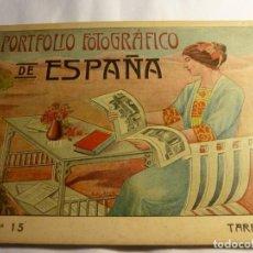 Libros antiguos: PORTFOLIO FOTOGRAFICO DE ESPAÑA N 15 TARRAGONA. Lote 163879626