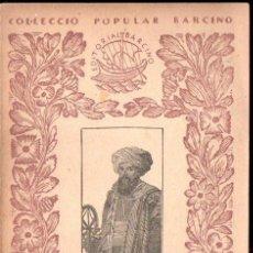 Libros antiguos: ALI BEY EL ABASSI : VIATGES VI - XIPRE I ALEXANDRIA (BARCINO, 1929). Lote 163944062