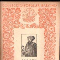 Libri antichi: ALI BEY EL ABASSI : VIATGES XI - PALESTINA (BARCINO, 1934). Lote 163944202