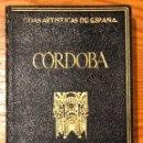 Libros antiguos: GUIAS ARTISTICAS DE ESPAÑA--8 CÓRDOBA(12€). Lote 164622542