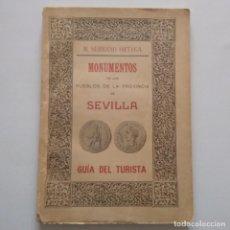 Libros antiguos: MONUMENTOS DE LOS PUEBLOS DE LA PROVINCIA DE SEVILLA. GUÍA DEL TURISTA. M. SERRANO ORTEGA. 1911. Lote 165433822