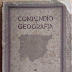 Libros antiguos: COMPENDIO DE GEOGRAFÍA DE ESPAÑA CON CURIOSOS DATOS HISTÓRICOS PROVINCIA .EDUARDO LORENZO BORJE. . Lote 165532886