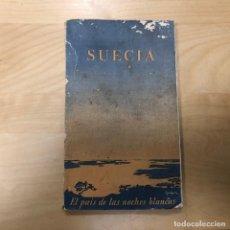 Libros antiguos: SUECIA EL PAÍS DE LAS NOCHES BLANCAS. MUY ILUSTRADO Y CON PLANOS. AÑO 1928. MBE. Lote 165638658