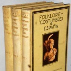 Libros antiguos: FOLKLORE Y COSTUMBRES DE ESPAÑA. 3 TOMOS. Lote 165790230