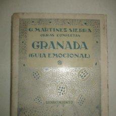 Livres anciens: GRANADA. GUÍA EMOCIONAL. - MARTÍNEZ SIERRA, G. 1931.. Lote 123214966