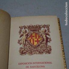 Libros antiguos: EXPOSICIÓN INTERNACIONAL DE BARCELONA 1929. GUÍA OFICIAL. . Lote 166313050