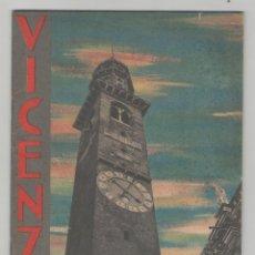 Libros antiguos: NUMULITE A30018 VICENZA ENTE NAZIONALE INDUSTRIE TURISTICHE 1937. Lote 167183284