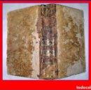 Libros antiguos: AÑO 1772: LIBRO DE VIAJES DEL SIGLO XVIII: LUISIANA, MÉXICO, .... Lote 167572212