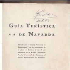 Libros antiguos: GUÍA TURÍSTICA DE NAVARRA. PAMPLONA, 1929. JUNTA DE TURISMO. Lote 168181816