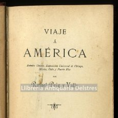 Libros antiguos: [AMÉRICA. MÉXICO. CUBA Y PUERTO RICO. BARCELONA, 1894] PUIG Y VALLS, RAFAEL. VIAJE Á AMÉRICA. . Lote 168197172