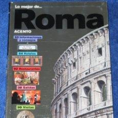 Libros antiguos: LO MEJOR DE ROMA - ACENTO (1999). Lote 168317924