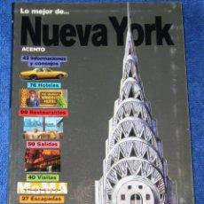 Libros antiguos: LO MEJOR DE NUEVA YORK - ACENTO (1999). Lote 168317932