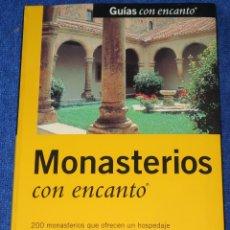 Libros antiguos: MONASTERIOS CON ENCANTO - GUÍAS CON ENCANTO - EL PAIS AGUILAR (1999). Lote 168318024