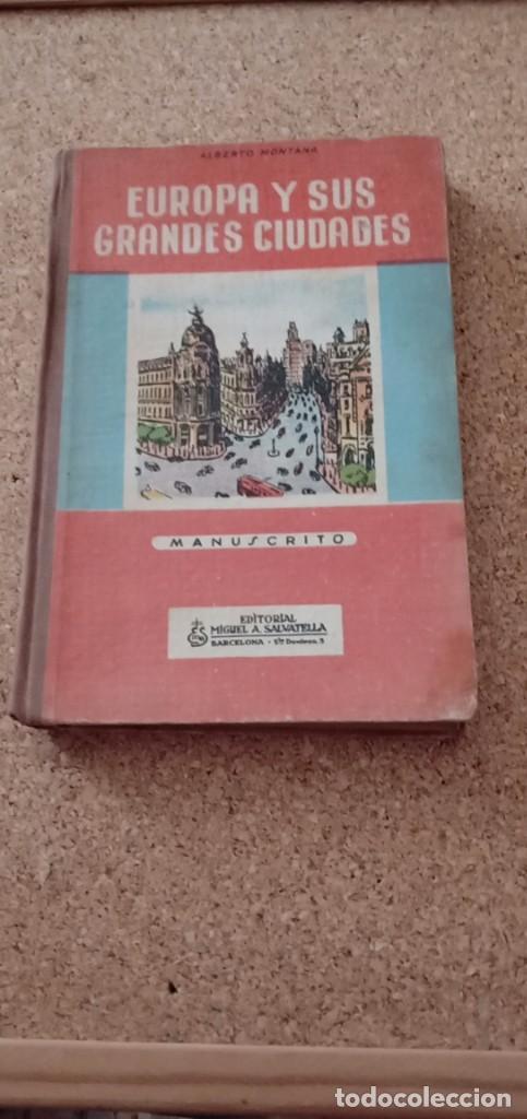 EUROPA Y SUS GRANDES CIUDADES (Libros Antiguos, Raros y Curiosos - Geografía y Viajes)