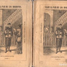 Libros antiguos: CAPITÁN BURTON . VIAJE AL PAÍS DE LOS MORMONES -2 TOMOS (BIBL MADRILEÑA 1873). Lote 168743476