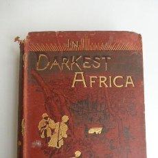 Libros antiguos: IN DARKEST AFRICA....HENRY M. STANLEY...TOMO II...1890..UNA JOYA. USADO. SEÑALES PASO DEL TIEMPO.. Lote 168797364