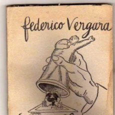 Libros antiguos: FEDERICO VERGARA. BLASCO IBAÑEZ. LA VUELTA AL MUNDO EN 80.00 DOLARES. DEDICADO A ALFONSO XIII . Lote 169240392