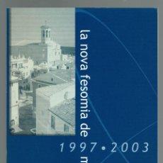 Libros antiguos: LA NOVA FESOMIA DE MAÓ 1997-2003. AÑO 2003. (MENORCA.3.4). Lote 169314824