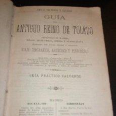 Libros antiguos: GUIA VALVERDE DE MADRID ALCALA HENARES TOLEDO CIUDAD REAL CUENCA GUADALAJARA VIAJES SIGLO XIX 1885. Lote 169597860