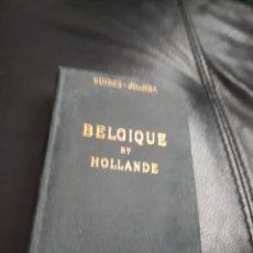 Libros antiguos: GUIA DE BELGIQUE ET HOLLANDE AÑO 1911. Lote 169660120