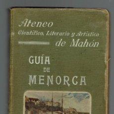 Libros antiguos: GUÍA DE MENORCA. AÑO 1911. (MENORCA.1.5). Lote 170281500