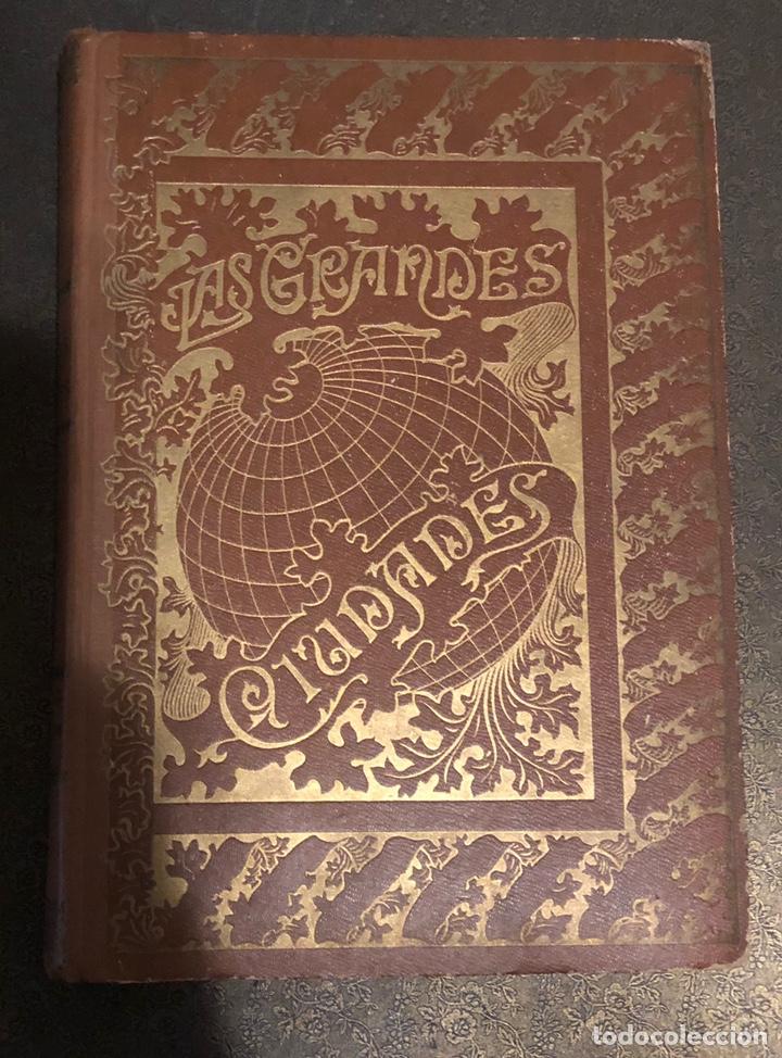 L- LAS GRANDES CIUDADES. ROMA-MADRID-LISBOA-ATENAS-TOKIO. PEDRO UMPERT. 1909 (Libros Antiguos, Raros y Curiosos - Geografía y Viajes)