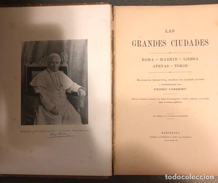 Libros antiguos: L- Las grandes ciudades. Roma-Madrid-Lisboa-Atenas-Tokio. Pedro Umpert. 1909 - Foto 4 - 170352541