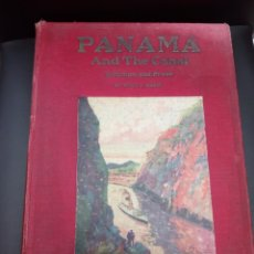 Libros antiguos: PANAMA AND THE CANAL - 1913 , WILLIS J. ABBOT .. Lote 170682655