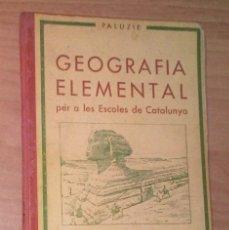 Libros antiguos: GEOGRAFIA ELEMENTAL PER A LES ESCOLES DE CATALUNYA - 1932. Lote 171798543