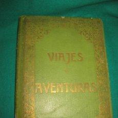 Libros antiguos: VIAJES Y AVENTURAS. CUADROS VIVOS DE EXCURSIONES DE CAZA, DE SPORT. HENRICH 1910.. Lote 172629588
