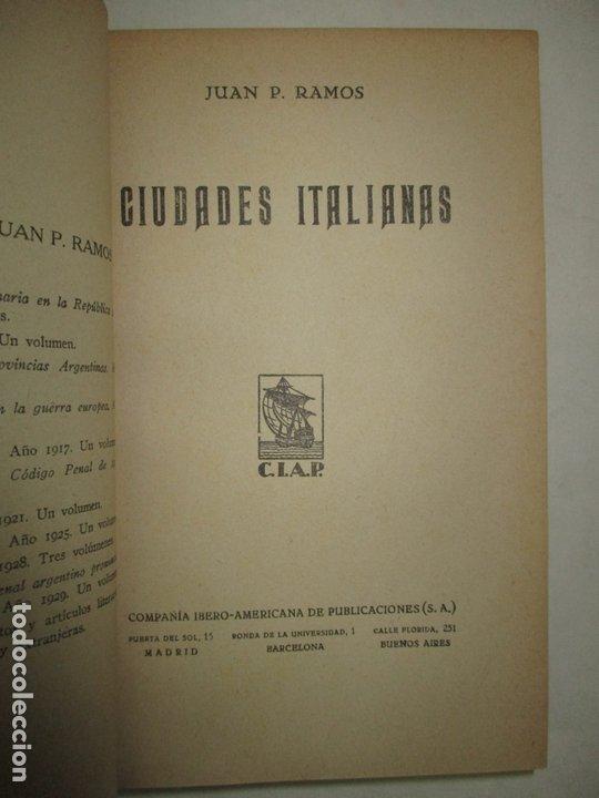 Libros antiguos: CIUDADES ITALIANAS. - RAMOS, Juan P. 1930. - Foto 3 - 123234996