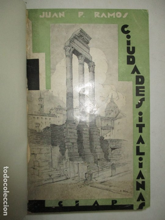 CIUDADES ITALIANAS. - RAMOS, JUAN P. 1930. (Libros Antiguos, Raros y Curiosos - Geografía y Viajes)