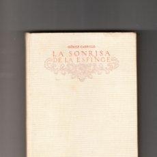 Libros antiguos: LA SONRISA DE LA ESFINGE CALLEJA 1917 . Lote 172954793