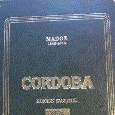 Livres anciens: CORDOBA. PASCUAL MADOZ,. EDI.ANDALUZAS UNIDAS. 1988. FACSIMIL. Lote 173256034