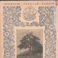 Libros antiguos: BATISTA I ROCA : MANUAL D' EXCURSIONISME (BARCINO, 1927) EN CATALÁN. Lote 173528165