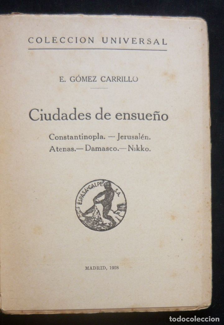 Libros antiguos: 1928 - 1ª Ed. - E. Gómez Carrillo: Ciudades de Ensueño - Constantinopla, Jerusalén, Atenas, Damasco - Foto 2 - 173721773
