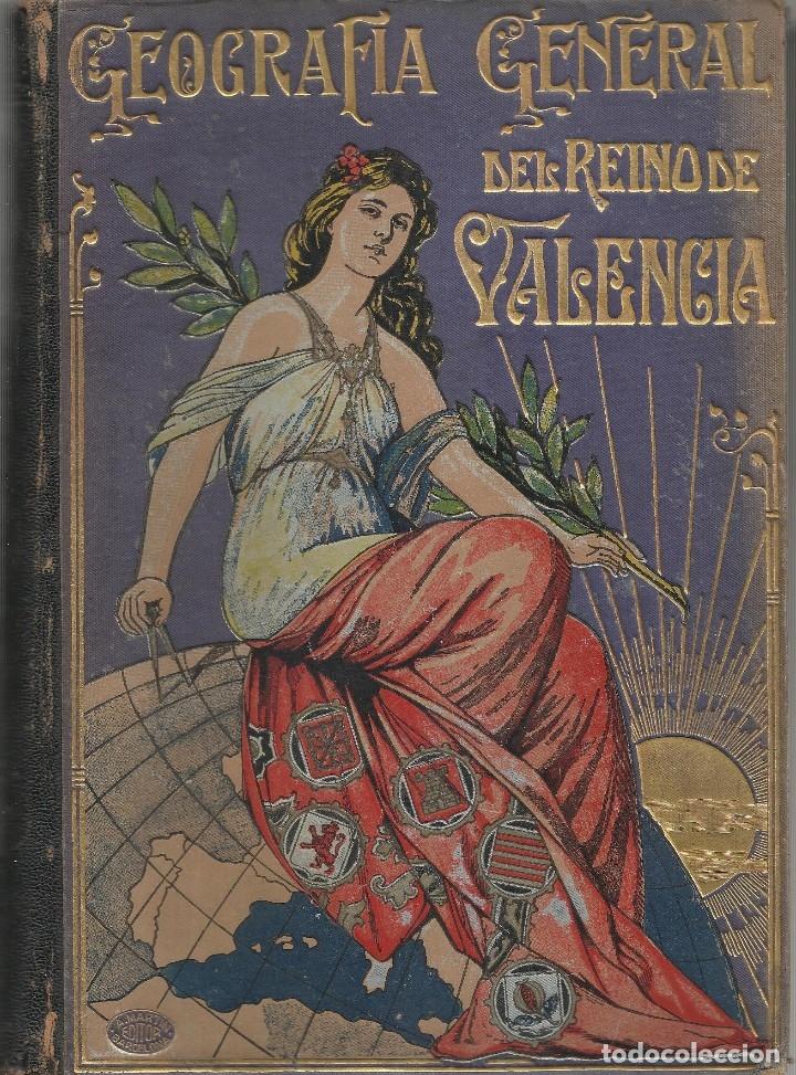 GEOGRAFIA GENERAL DEL REINO DE VALENCIA - TOMO II (Libros Antiguos, Raros y Curiosos - Geografía y Viajes)
