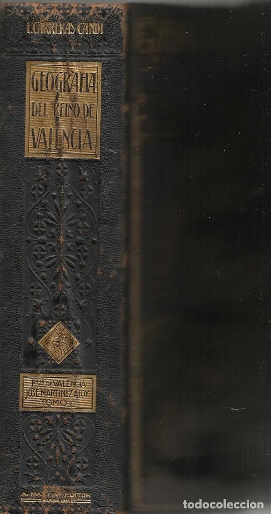 GEOGRAFIA GENERAL DEL REINO DE VALENCIA - TOMO I (Libros Antiguos, Raros y Curiosos - Geografía y Viajes)
