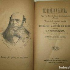 Libros antiguos: DE MADRID Á PANAMÁ. VIGO, TENERIFE, PUERTO-RICO, CUBA, ...PERIS MENCHETA, F. 1886.. Lote 123229708